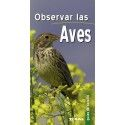 Guide practice TO OBSERVE THE BIRDS editions TIKAL