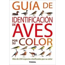 Guia DE IDENTIFICACIÓN DE AVES POR SU COLOR ediciones TIKAL