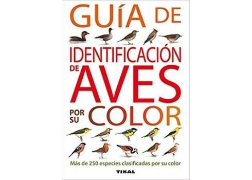 Guide d'IDENTIFICATION DES OISEAUX PAR LEURS éditions de la COULEUR de TIKAL