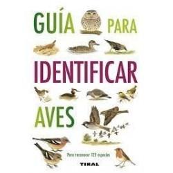 Guide POUR IDENTIFIER les OISEAUX éditions TIKAL