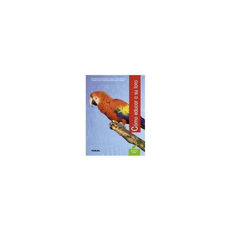 Le nouveau livre de la YACOS OU PERROQUET GRIS d'AFRIQUE, edicones TIKAL